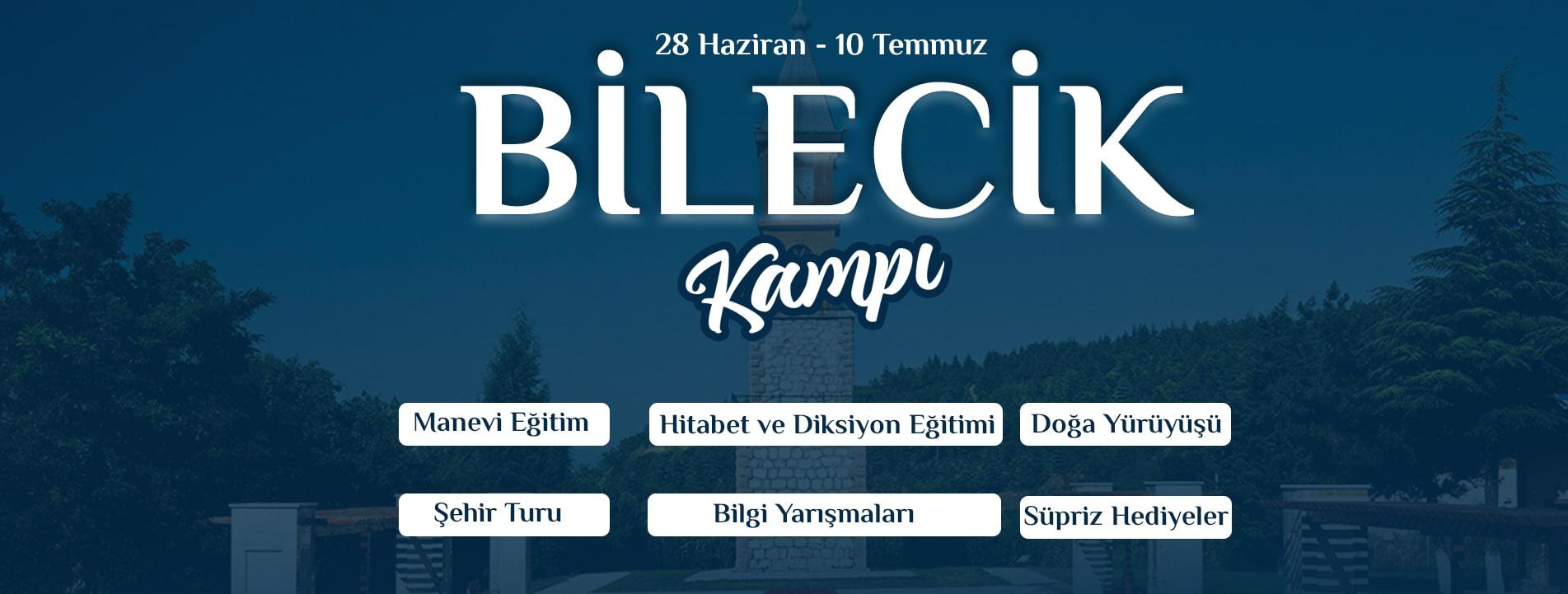 BİLECİK KAMPI